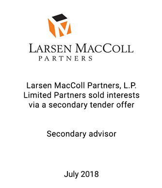 Griffin Advises Larsen MacColl Partners on Successful Secondary Tender Offer Process