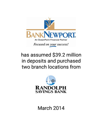 Griffin Financial Advises BankNewport in Assumption of $39.2 Million in Deposits and Purchase of Two Branch Locations from Randolph Savings Bank