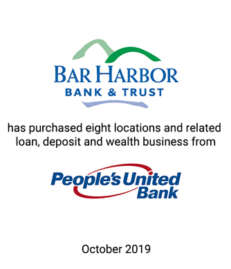 Griffin Advises Bar Harbor Bank & Trust in its Acquisition of Eight Branch Locations in Central Maine from People's United Bank