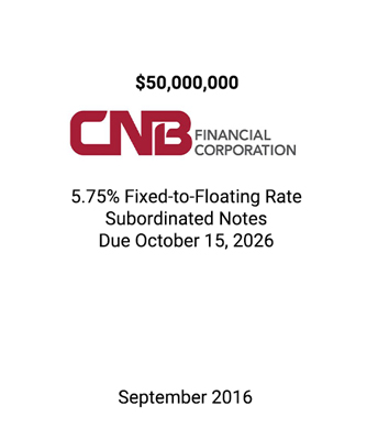 Griffin Serves as Exclusive Placement Agent for CNB Financial Corporation Investment Grade Subordinated Notes
