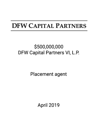 Griffin Congratulates DFW Capital Partners on the Close of Fund VI