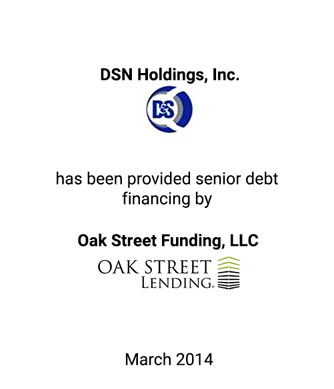 Griffin Serves as Exclusive Financial Advisor to DSN Holdings Inc. and Placed This Senior Debt Financing