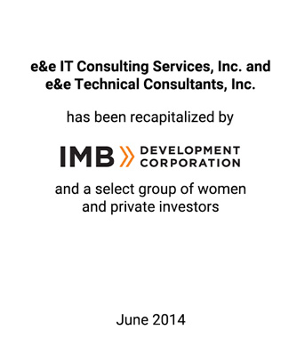 Griffin Represents e&e IT Consulting Services in Recapitalization with IMB Development Corporation and M&T Bank