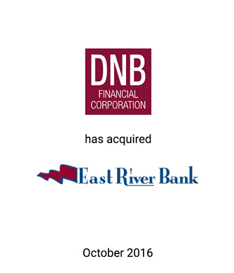 Griffin Advises East River Bank in Merger with DNB Financial