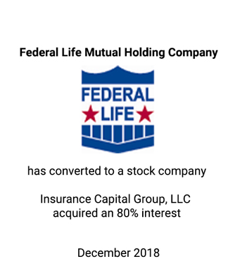 Griffin Assists Federal Life Mutual Holding Company in Mutual-to-Stock Conversion Transaction