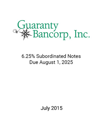 Griffin Serves as Advisor and Placement Agent to Guaranty Bancorp, Inc. in Connection with its Private Placement of Subordinated Notes