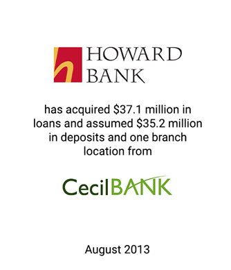 Griffin Financial Advises Howard Bank in Assumption of $35.2 Million in Deposits and Acquisition of $37.1 Million in Loans and One Branch Location From Cecil Bank
