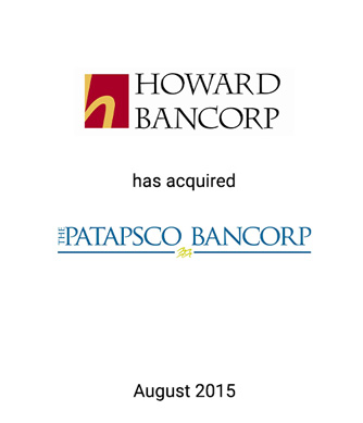 Howard Bancorp Expands Presence in Baltimore Through Strategic Acquisition of Patapsco Bancorp