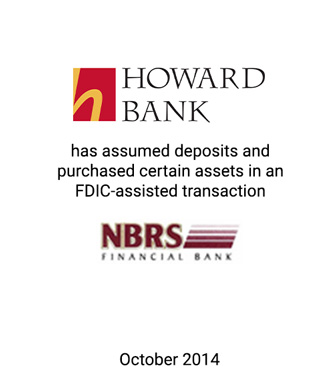 Griffin Advises Howard Bank in Assumption of Deposits and Purchase of Certain Assets of NBRS Financial Bank in FDIC-Assisted Transaction