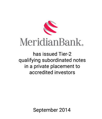 Griffin Financial Group Serves as Advisor and Placement Agent to Meridian Bank in Connection with its Private Placement of Subordinated Notes to Accredited Investors