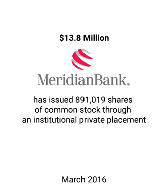 Griffin Serves as Financial Advisor and Placement Agent to Meridian Bank