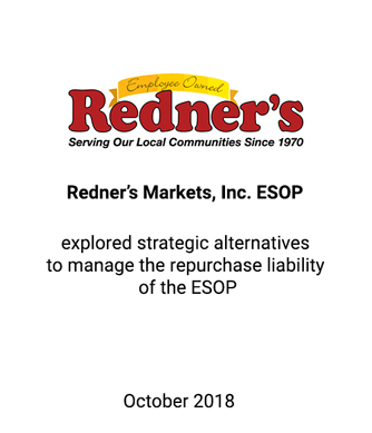 Griffin Assists Redner's Markets, Inc. ESOP in Examining its Strategic Alternatives for Long-term Growth and Sustainability