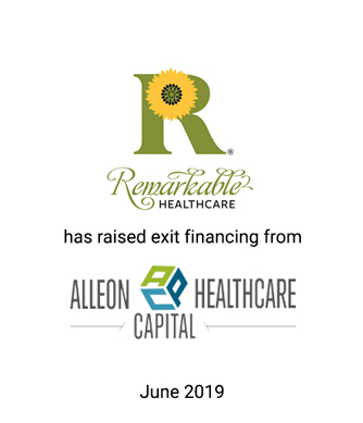 Griffin Serves as Exclusive Financial Advisor to Remarkable Healthcare