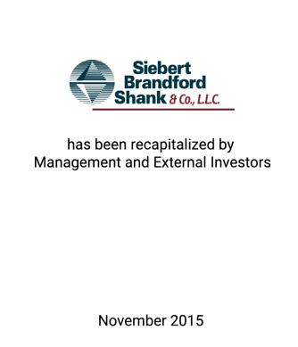 Griffin and IMB Represent Siebert Brandford Shank in Management Recapitalization