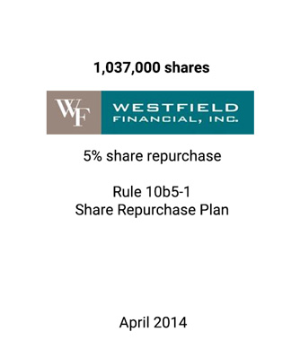 Griffin Assists Westfield Financial in Effective Capital Utilization Via Share Repurchase