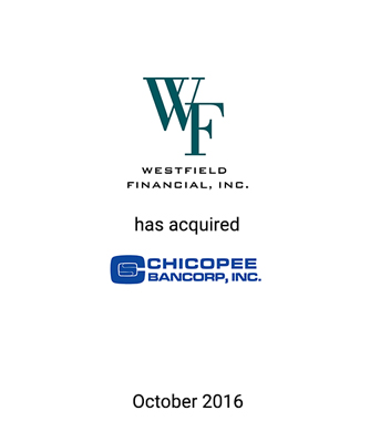 Griffin Financial Group Advises Westfield Financial, Inc. in its Acquisition of Chicopee Bancorp, Inc.