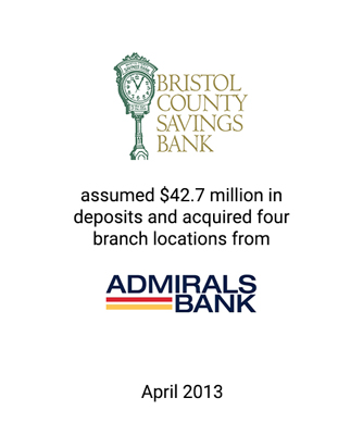 Griffin Financial Advises Bristol County Savings Bank in Assumption of $42.7 Million in Deposits and Purchase of Four Branch Locations from Admirals Bank