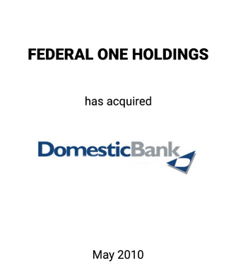 Griffin Serves as Equity Placement Agent for Federal One Holdings' Acquisition of Domestic Bank
