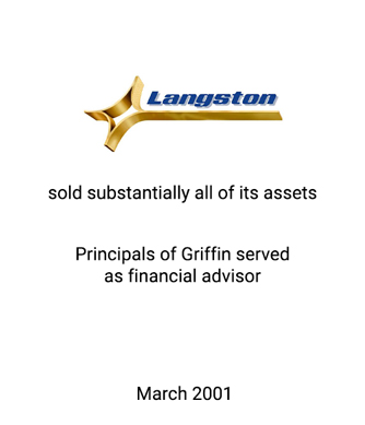 Griffin served as financial advisor to Langston