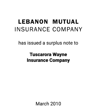 Griffin Serves as an Exclusive Financial Advisor to Lebanon Mutual Insurance Company