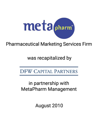 Griffin Advises MetaPharm in Leveraged Recapitalization with DFW Capital Partners and MetaPharm Management