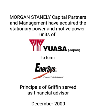 Griffin served as financial advisor to Morgan Stanley Capital Partners