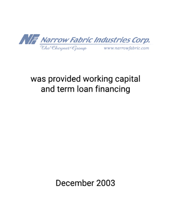 Griffin Serves as Financial Advisor to Narrow Fabric Industries Corp.
