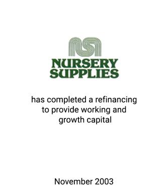 Griffin Serves as Financial Advisor to Nursery Supplies, Inc.