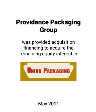 Griffin Assists Providence Packaging Group in Acquiring the Remaining Equity Interest in Union Packaging