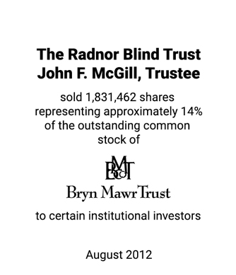 Griffin Serves as Financial Advisor and Placement Agent to The Radnor Blind Trust