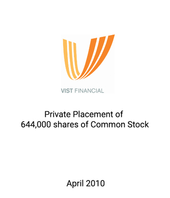 Griffin Advises VIST Financial in Placement of Common Equity